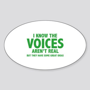 I Know The Voices Aren't Real Sticker (Oval)
