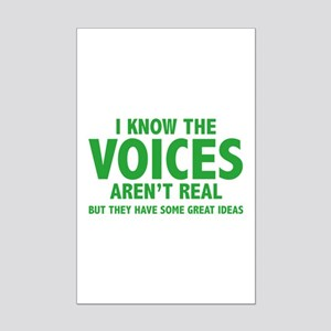 I Know The Voices Aren't Real Mini Poster Print
