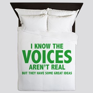 I Know The Voices Aren't Real Queen Duvet