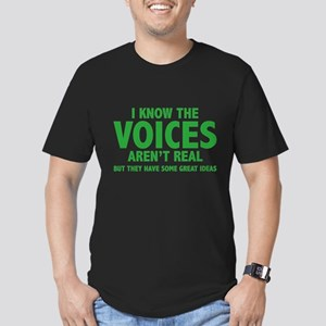 I Know The Voices Aren't Real Men's Fitted T-Shirt
