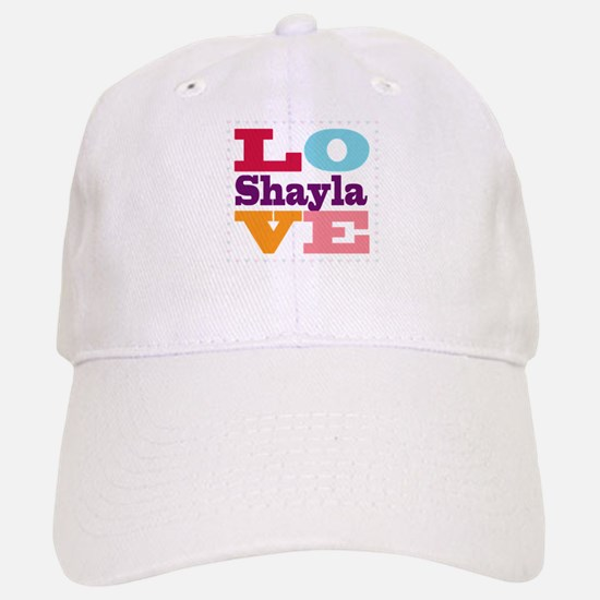 I Love Shayla Baseball Baseball Cap