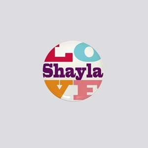 I Love Shayla Mini Button