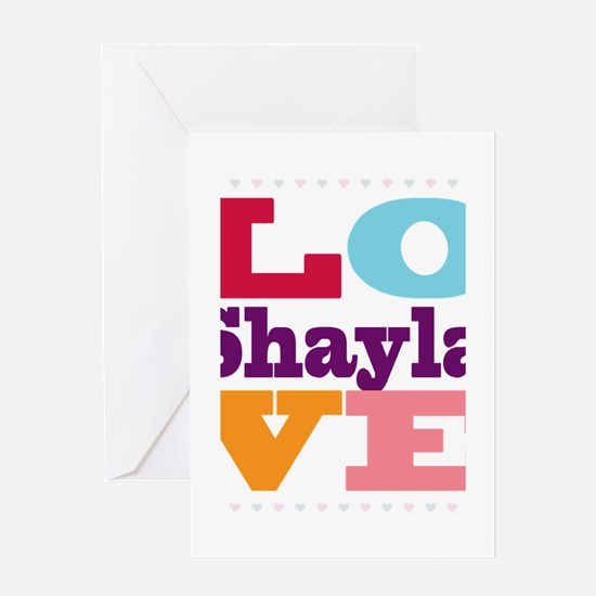 I Love Shayla Greeting Card