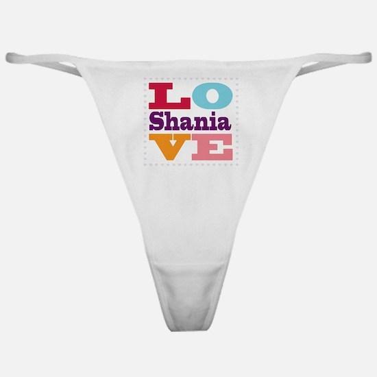 I Love Shania Classic Thong