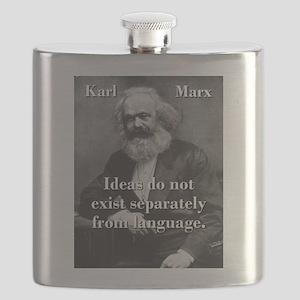 Ideas Do Not Exist Separately - Karl Marx Flask