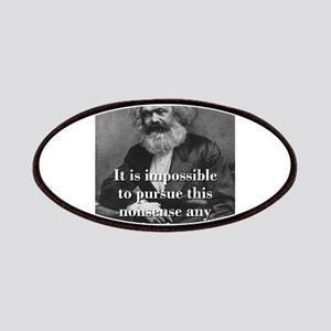 It Is Impossible To Pursue - Karl Marx Patch