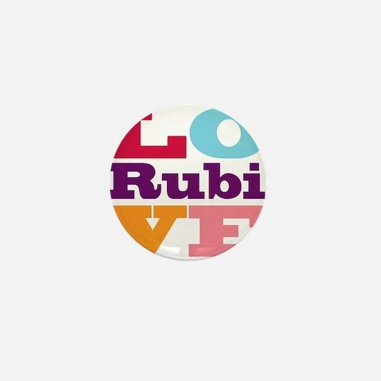 I Love Rubi Mini Button