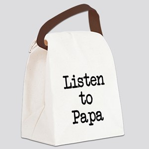 Listen to Papa Canvas Lunch Bag