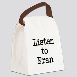 Listen to Fran Canvas Lunch Bag