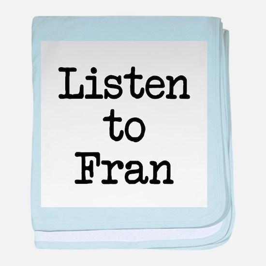 Listen to Fran baby blanket
