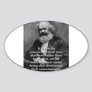 It Is Not The Consciousness Of Men - Karl Marx Sti
