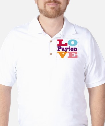 I Love Payton Golf Shirt