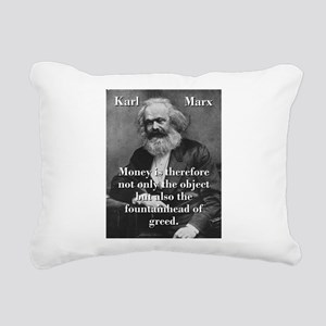 Money Is Therefore - Karl Marx Rectangular Canvas