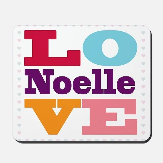 I Love Noelle Mousepad