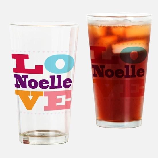 I Love Noelle Drinking Glass