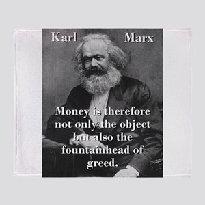 Money Is Therefore - Karl Marx Throw Blanket