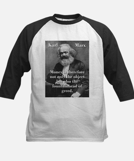 Money Is Therefore - Karl Marx Baseball Jersey