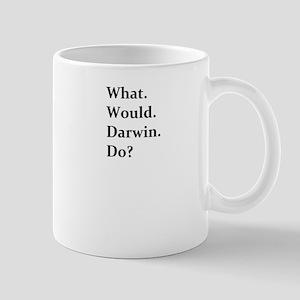 What. Would. Darwin.Do? Mug