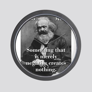 Something That Is Merely Negative - Karl Marx Wall