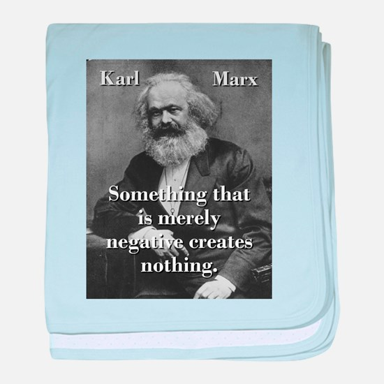 Something That Is Merely Negative - Karl Marx baby