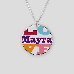 I Love Mayra Necklace Circle Charm
