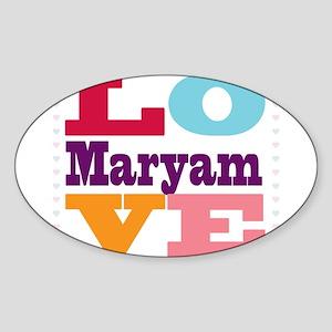 I Love Maryam Sticker (Oval)
