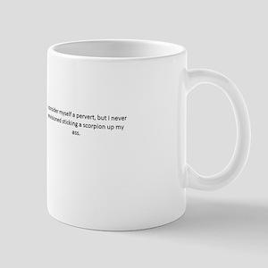 I consider myself a pervert but T-shirt Mug
