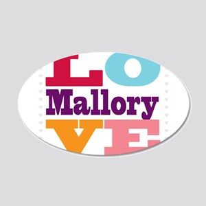I Love Mallory 20x12 Oval Wall Decal