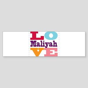 I Love Maliyah Sticker (Bumper)