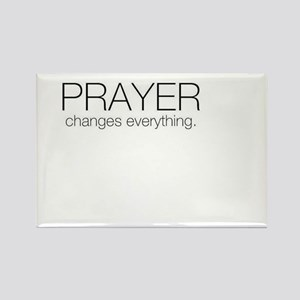 Prayer Changes Everything Rectangle Magnet