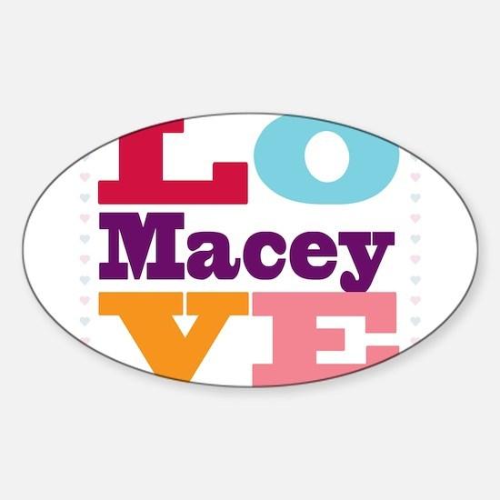 I Love Macey Sticker (Oval)