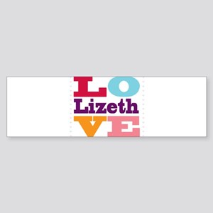 I Love Lizeth Sticker (Bumper)