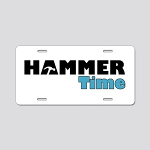 Hammer Time Aluminum License Plate