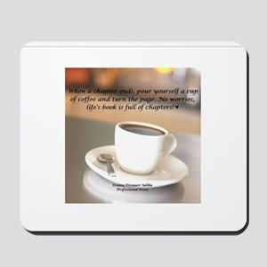 Another Cup of Coffee Cup Mousepad