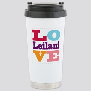 I Love Leilani Stainless Steel Travel Mug