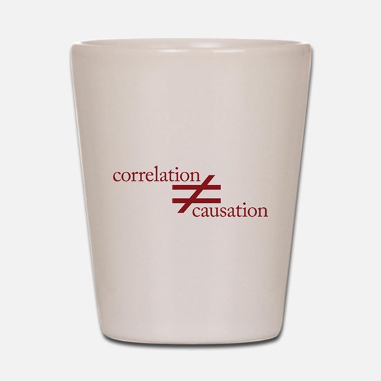 Correlation Does Not Equal Causation Shot Glass