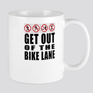 Get out of the bike lane Mug