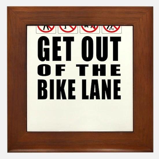 Get out of the bike lane Framed Tile