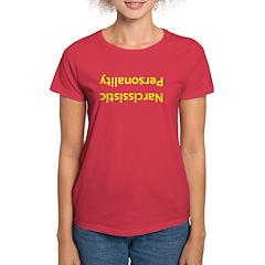 Narcissistic Personality Women's Dark T-Shirt