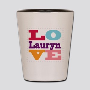 I Love Lauryn Shot Glass