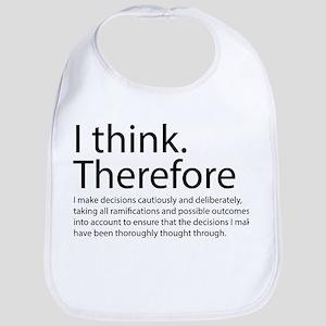 I think therefore I am thinking Bib