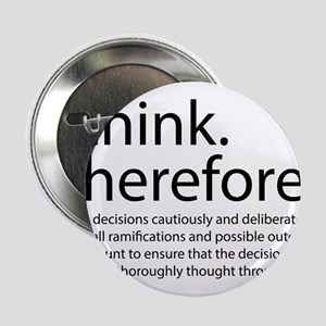 """I think therefore I am thinking 2.25"""" Button"""