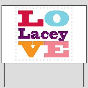 I Love Lacey Yard Sign