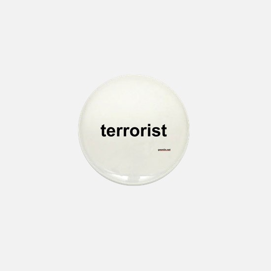 terrorist Mini Button