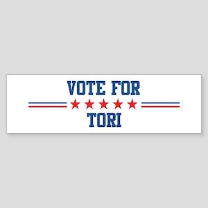 Vote for TORI Bumper Sticker
