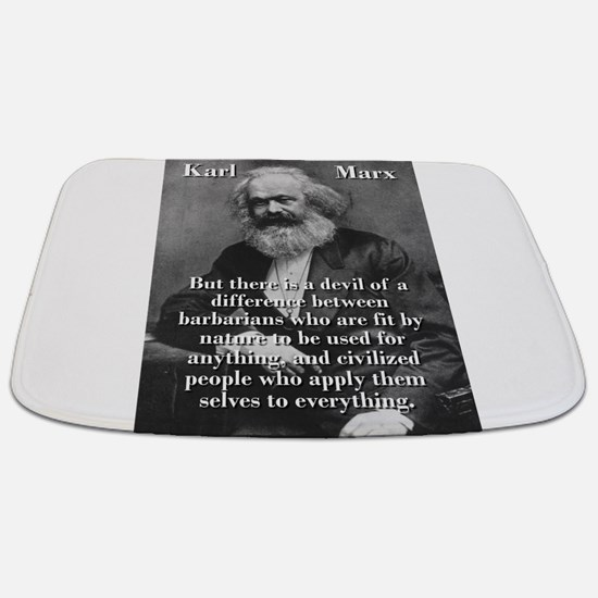 But There Is A Devil Of A Difference - Karl Marx B