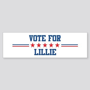 Vote for LILLIE Bumper Sticker