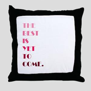 The Best (pink) Throw Pillow