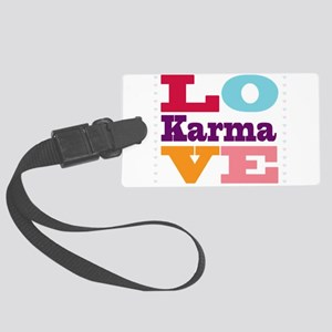 I Love Karma Large Luggage Tag