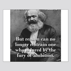 But Reason Can No Longer Restrain - Karl Marx Smal
